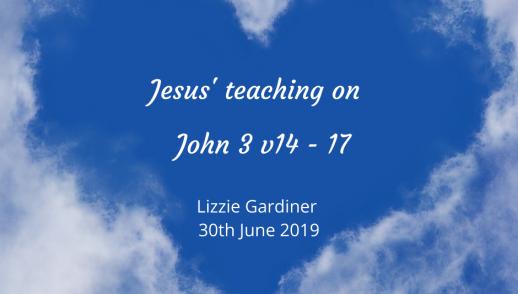 Jesus' teaching on John 3 verses 14 to 17