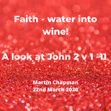 A look at Faith: Water into Wine
