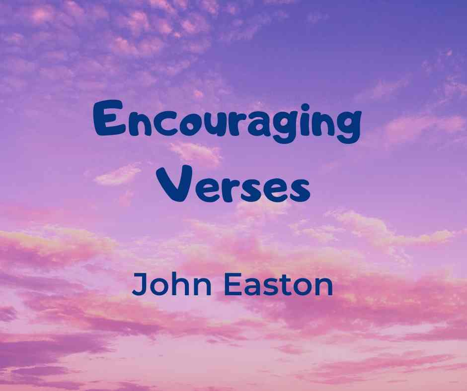 Encouraging Verses - 14th June