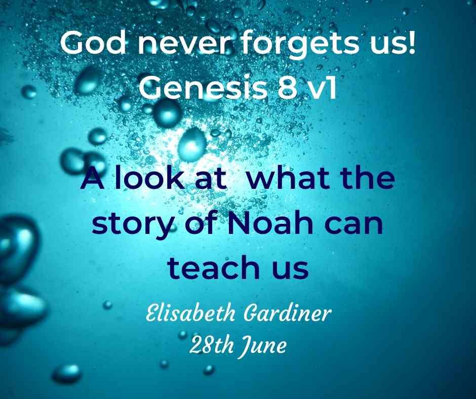 God never forgets us