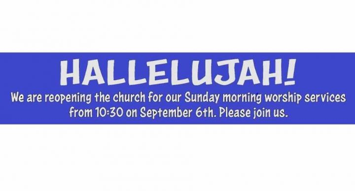 Yippee! We're back! Sunday service in the church 10:30am 13th September